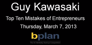Guy Kawasaki Top 10 mistakes of entrepreneurs